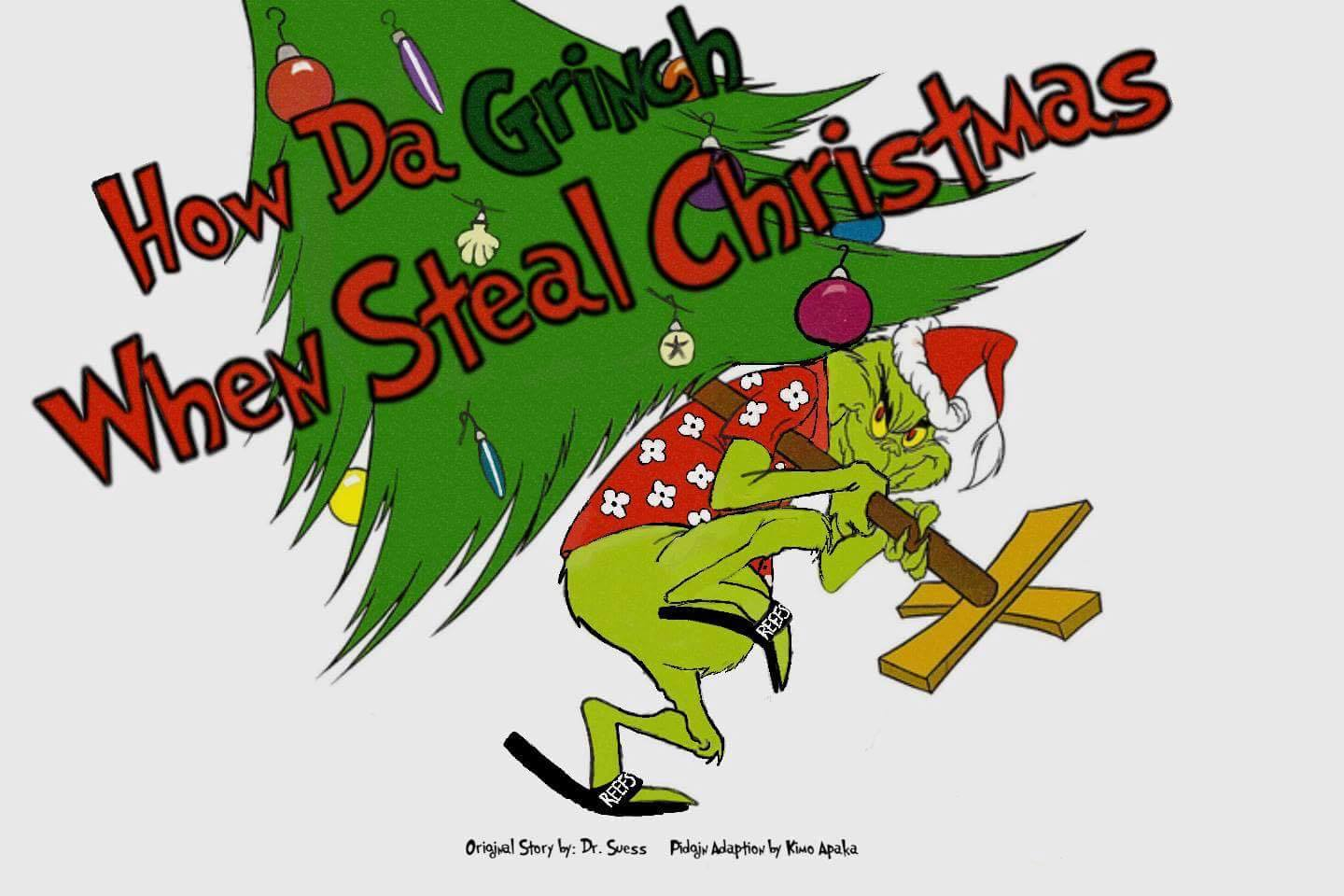 how-da-grinch-when-steal-christmas